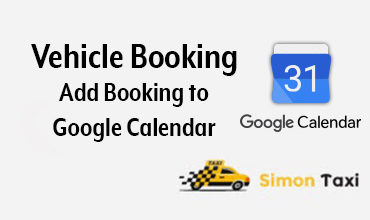 Photo of Simontaxi – Vehicle Booking Add Booking To Google Calendar